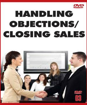 Handling Objections / Closing