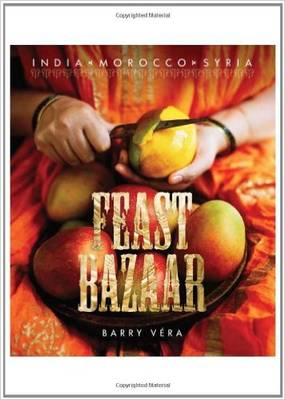 Feast Bazaar: India Morocco Syria