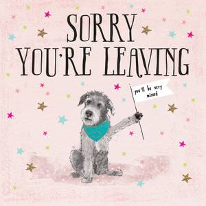 Hammond & Gower Sorry You're Leaving Card - Dog (6SB117)