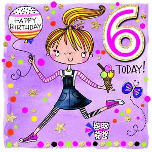 Rachel Ellen Age 6 Card - Birthday Girl (SCRIB11)
