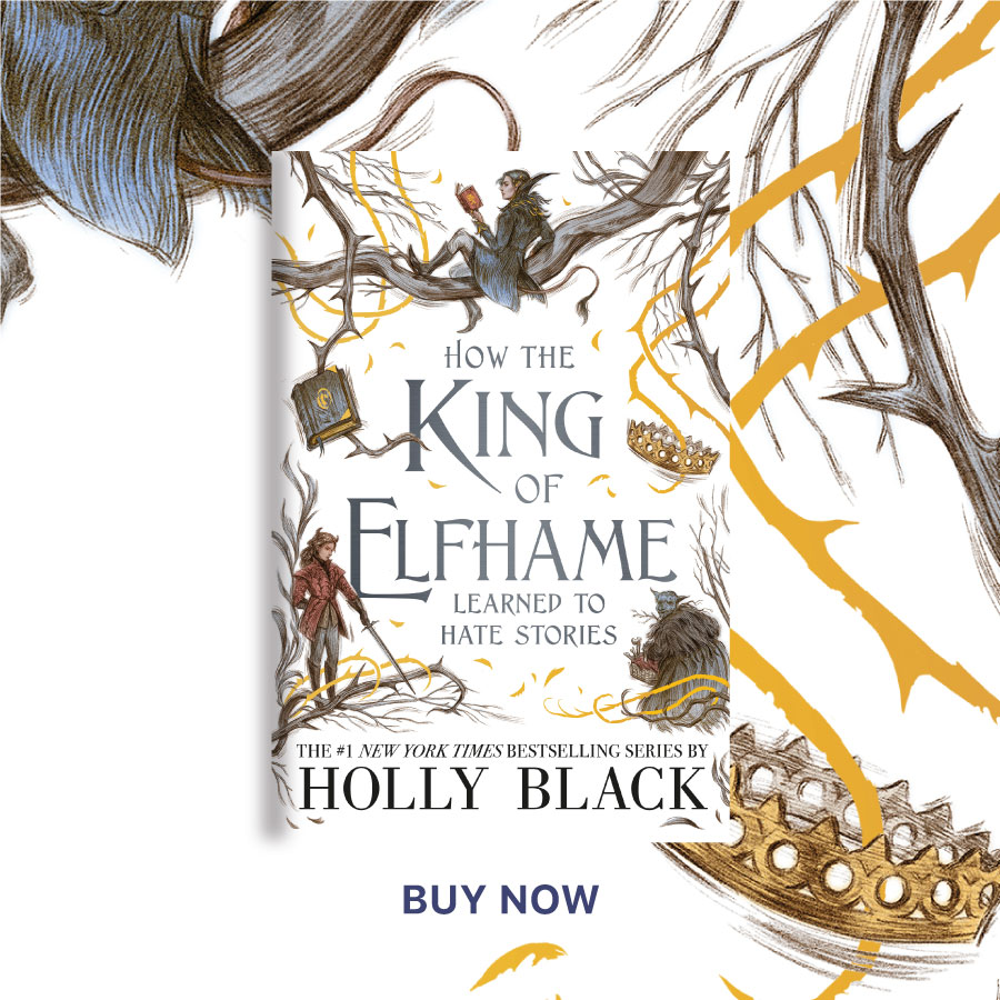 CFHOTM JAN21 how-the-king-of-elfhame-learned-to-hate-stories900X900
