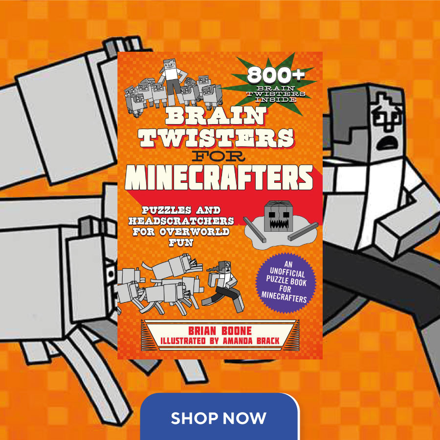 CNFHOTM Sept 21 brain-twisters-for-minecrafters 900x900