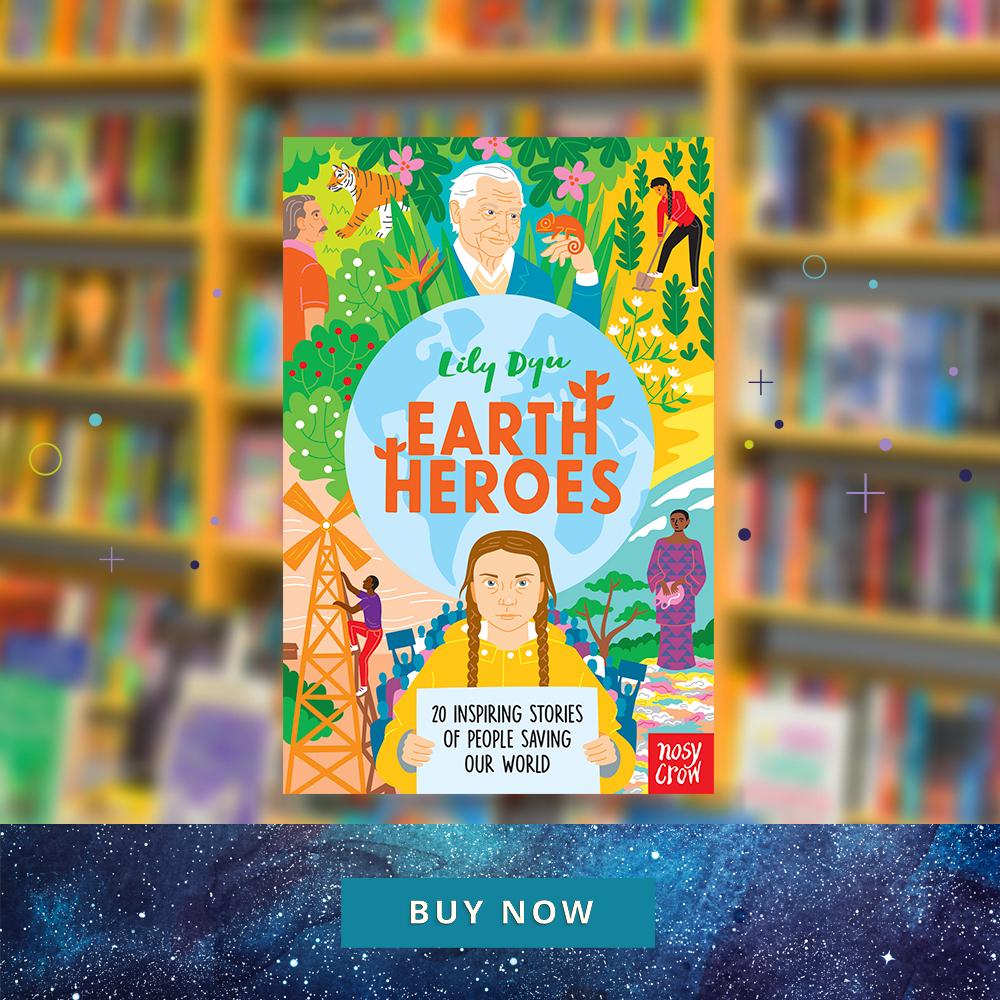 CNFHOTM Nov 19 Earth Heroes: Twenty Inspiring Stories of People Saving Our World 900x900