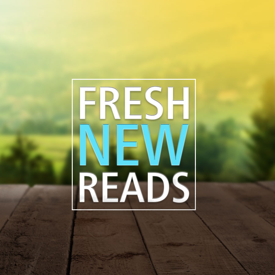 Fresh New Reads Highlights 900x900